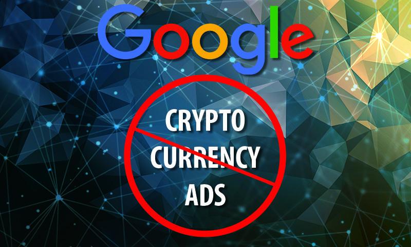 Google-Cryptocurrency-Ad-Ban-Featured حقيقة وأسباب قرار جوجل منع إعلانات العملات الرقمية